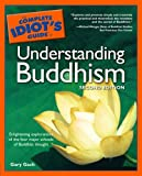 Complete Idiot's Guide to Understanding Buddhism
