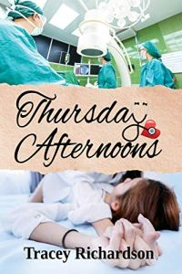 Thursday Afternoons by Tracey Richardson