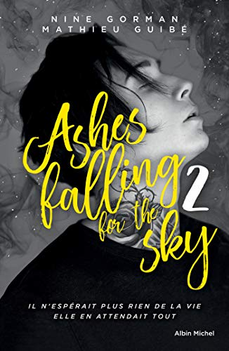 Télécharger Ashes falling for the sky - tome 2 gratuit