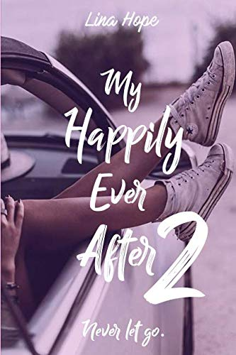 Télécharger My Happily Ever After: Never let go gratuit