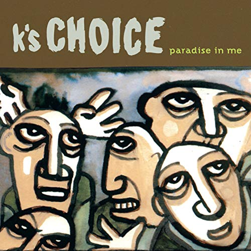 Hello, Nasty K's Choice  Paradise In Me [1995]