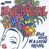 Blue Brazil, Vol. 1: Blue Note in a Latin Groove