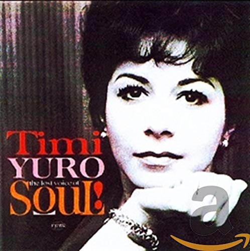 Timi Yuro who sang Hurt one of the best songs of the 1960s.