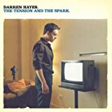 Darren Hayes - Tension And Spark