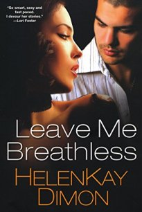 Leave Me Breathless by HelenKay Dimon Cover