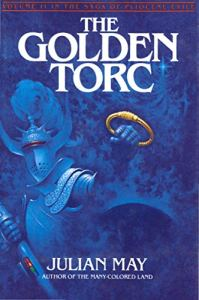 The Golden Torc, Julian May