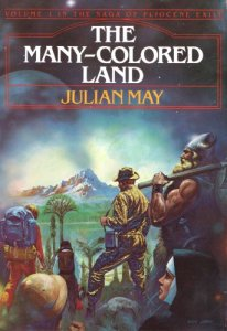 The Many-Colored Land, Julian May