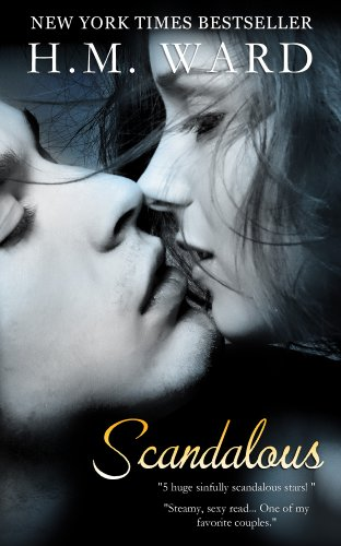 Scandalous by H. M Ward
