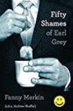 Fifty Shames of Earl Grey by Andrew Schaffer