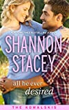 All He Ever Desired - Shannon Stacey