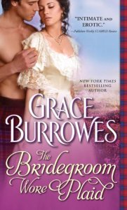 The Bridegroom Wore Plaid, Grace Burrowes