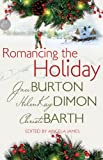Romancing the Holiday Anthology