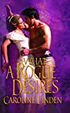 Book What a Rogue Desires -  Caroline Linden