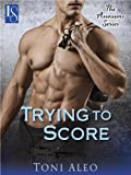Book Toni Aleo - Trying to Score