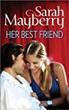 Book Her Best Friend - Sarah Mayberry