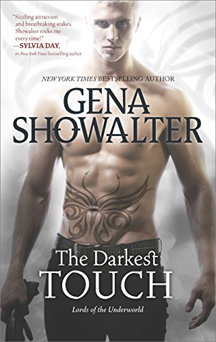 The Darkest Touch (Lords of the Underworld Series Book 11) by Gena Showalter