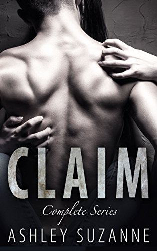 Claim: The Complete Series by Ashley Suzanne