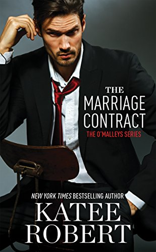 The Marriage Contract (The O'Malleys Book 1) by Katee Robert