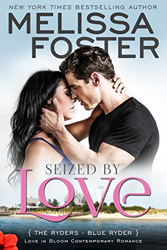 Seized by Love by Melissa Foster