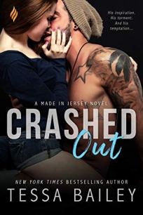 Crashed Out by Tessa Bailey book cover