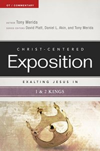 Exalting Jesus in 1 & 2 Kings