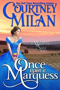 Once Upon a Marquess by Courtney Milan Book Cover
