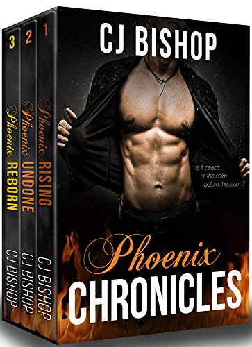 The Phoenix Chronicles: Complete Series by CJ Bishop