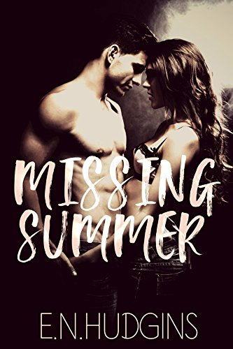Missing Summer by E. N. Hudgins