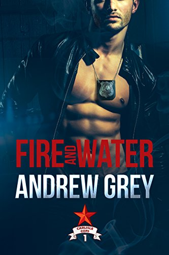 Fire and Water by Andrew Grey