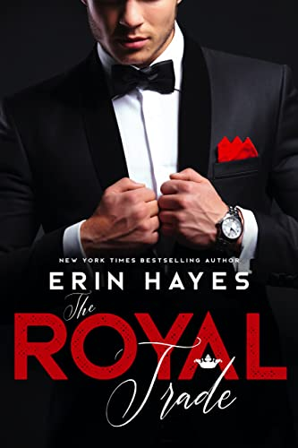 The Royal Trade by Erin Hayes