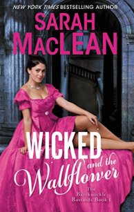 Wicked and the Wallflower by Sarah MacLean Book Cover