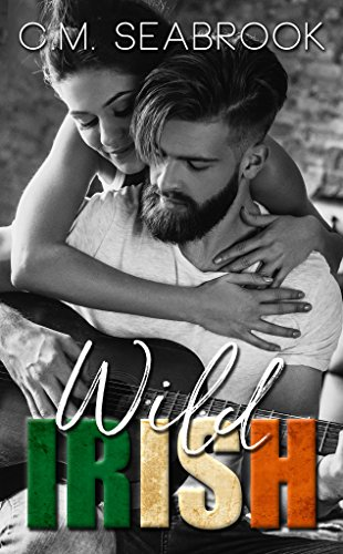 Wild Irish by C. M. Seabrook