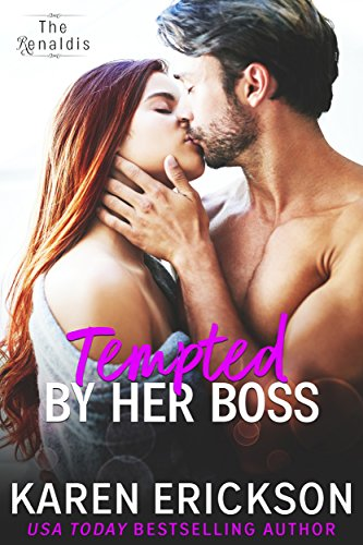 Tempted By Her Boss by Karen Erickson