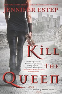 Kill the Queen by Jennifer Estep Book Cover