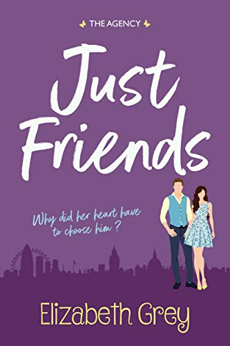 Purchase Just Friends (The Agency Book 1) by Elizabeth Grey on Amazon.com