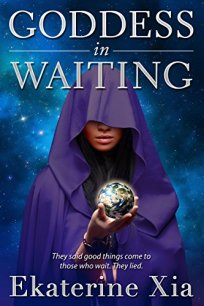 Goddess in Waiting by Ekaterine Xia cover
