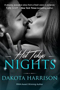 Hot Tokyo Nights by Dakota Harrison book cover