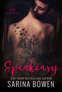 Speakeasy by Sarina Bowen Book Cover