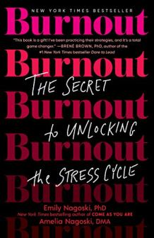 Burnout by Emily Nagoski and Amelia Nagoski book cover