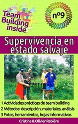 Team Building inside n°9 - Supervivencia en estado salvaje