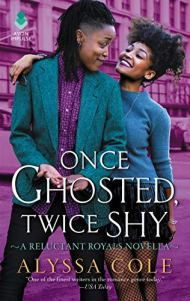 Once Ghosted, Twice Shy by Alyssa Cole book cover