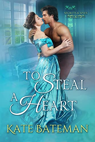 To Steal a Heart by K.C. Bateman