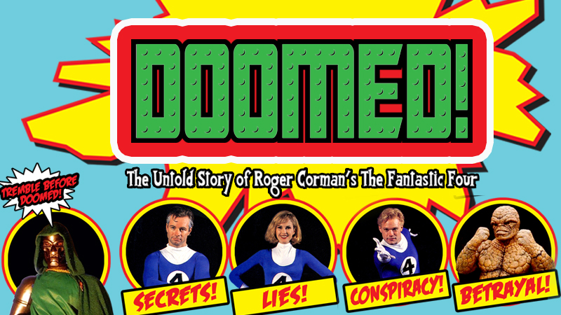 Stream Doomed: The Untold Story of Roger Corman's The Fantastic Four   SUNDANCE NOW
