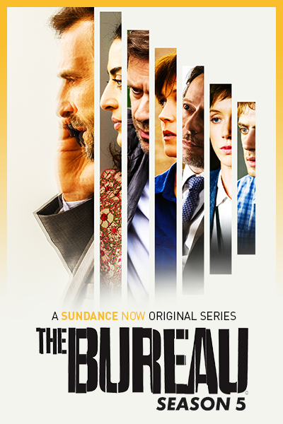 The Bureau | All Episodes Available To Stream Ad-Free | SUNDANCE NOW