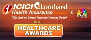 ICICI Lombard Health Insurance and CNBC-TV18 present Healthcare Awards 2010