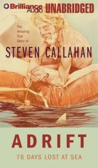Adrift audio book by Steven Callahan