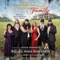 The Duck Commander Family audio book by Willie & Korrie Robertson