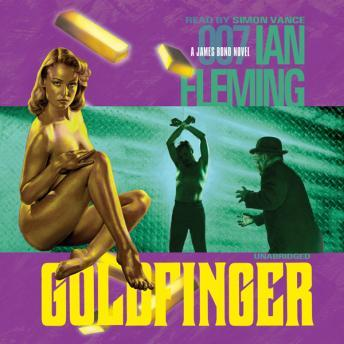 Goldfinger audio book by Ian Fleming
