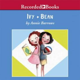 Ivy and Bean audio book by Annie Barrows