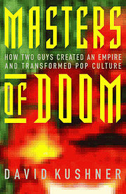 Masters of Doom by David Kusher